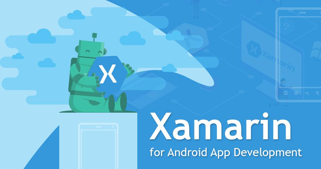 Xamarin for Android App Development