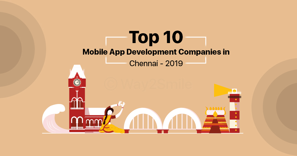 Top 10 Mobile App Development Companies in Chennai - 2019 [Updated