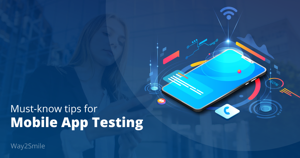 Must-know tips for Mobile App Testing