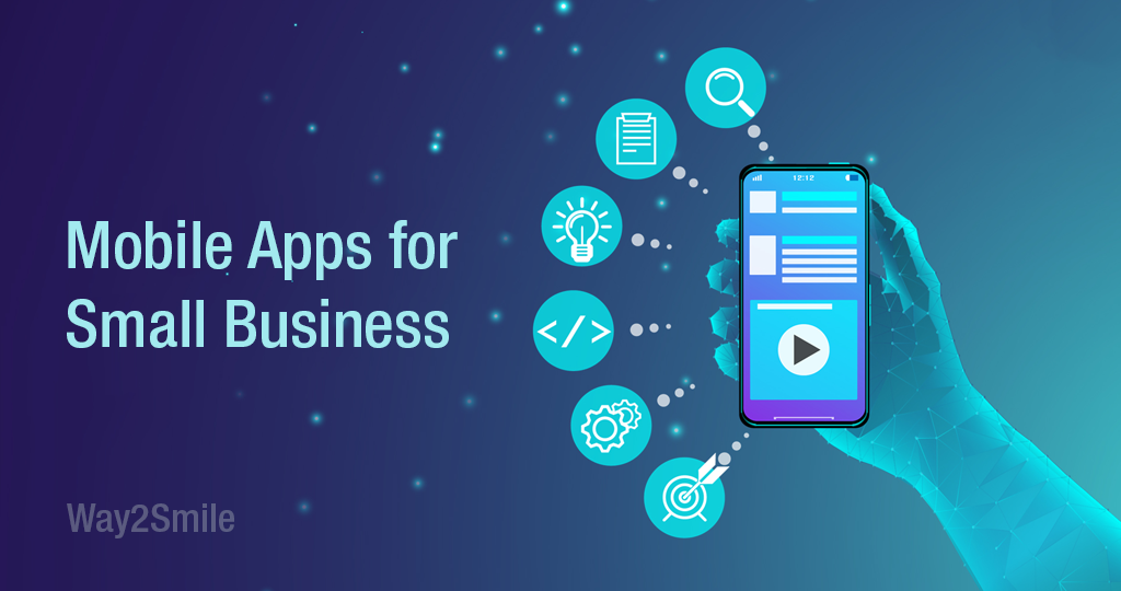 Reasons Why the Mobile App for Small Business is More than 'Nice to Have'