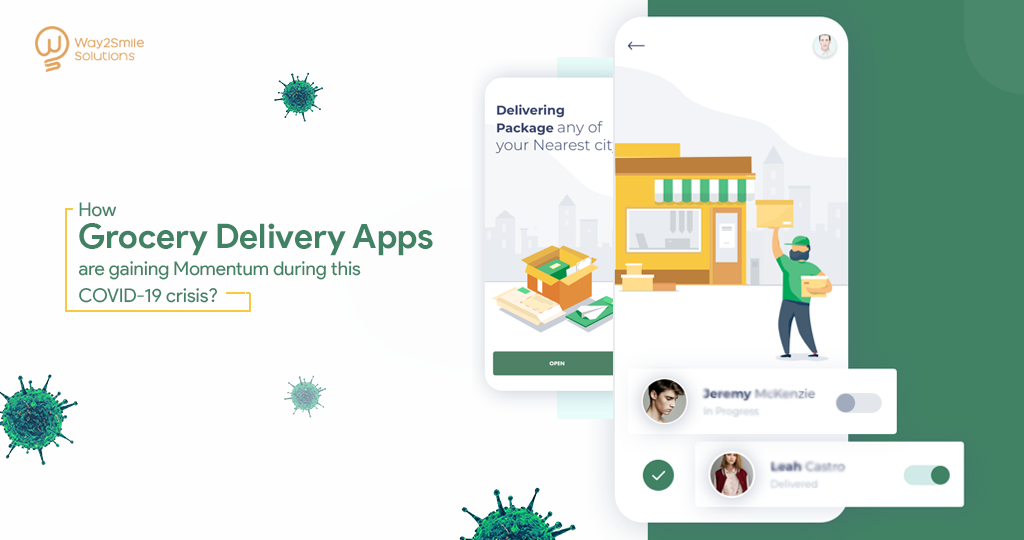 How Grocery Delivery Apps are gaining Momentum during this COVID-19 crisis?